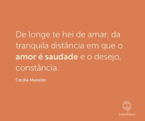 Frases de Cecília Meireles - Belas Frases