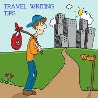 Terrific Travel Writing Tips