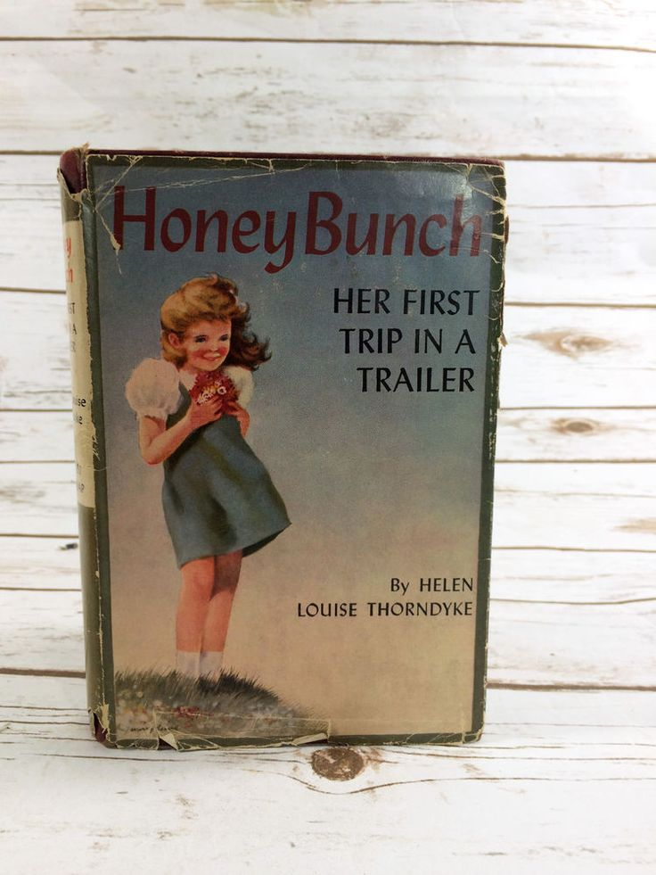 Honey Bunch: Her First Trip in a Trailer by Helen Louise Thorndyke HC DJ Book