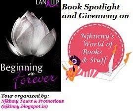 #BookSpotlight Beginning With Forever by Lan LLP http://njkinny.blogspot.in/2014/08/blog-tour-book-spotlight-giveaway-and.html  Also Enter #Giveaway to win $10 Amazon GC +Copies of the book!