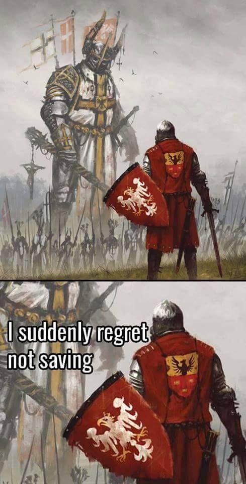 I suddenly regret not saving Video game memes Funny