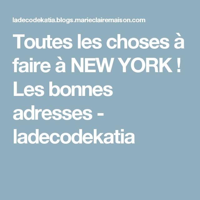 Toutes les choses à faire à NEW YORK ! Les bonnes adresses - ladecodekatia