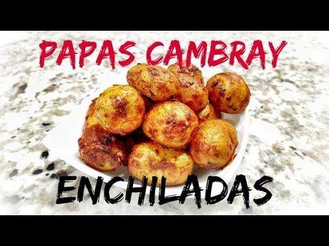 Receta Papas Cambray Enchiladas - CienRecetas
