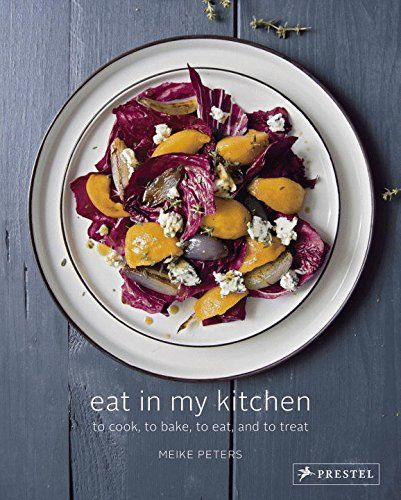 Eat in My Kitchen: To Cook, to Bake, to Eat, and to Treat (Meike Peters) / TX723.5.A1 P48 2016 / https://catalog.wrlc.org/cgi-bin/Pwebrecon.cgi?BBID=17240131