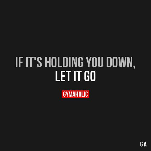 If It's Holding You Down
