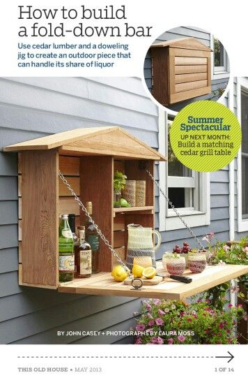 Cute idea for an outside bar. This Old House May 2013