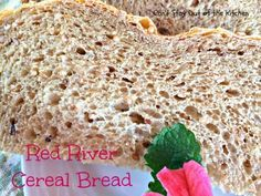 Red River Cereal Bread - Bread machine