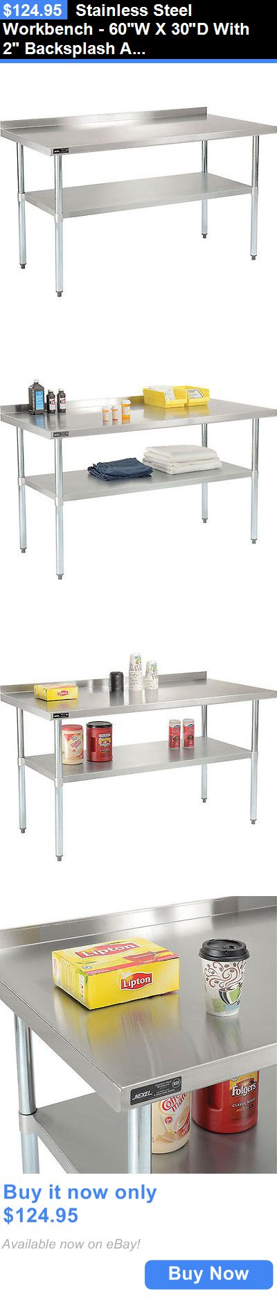 Business Industrial: Stainless Steel Workbench - 60W X 30D With 2 Backsplash And Undershelf BUY IT NOW ONLY: $124.95