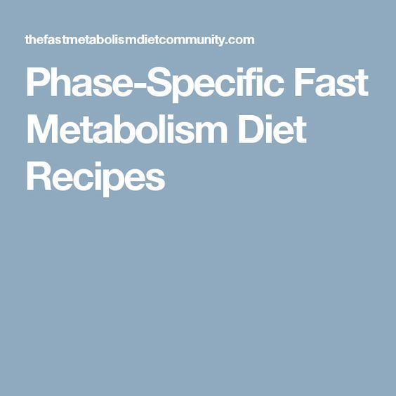 Phase-Specific Fast Metabolism Diet Recipes #MetabolicDiet,