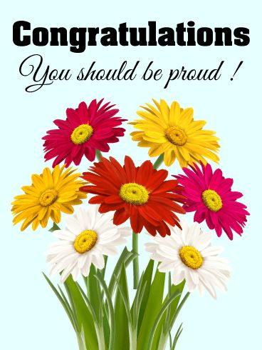 You Should Be Proud! Daisy Congratulations Card: Fresh daisies and warm congratulations! Daisies are a symbol of pride, so what better way to convey your admiration for someone's special achievement than this congratulations card? This colorful bouquet of daisies boasts yellow, white, and red petals for a truly stunning congratulations card that will put a smile on their face. Set against a baby blue backdrop, this floral congratulations card is fresh, fun, and ready to send!