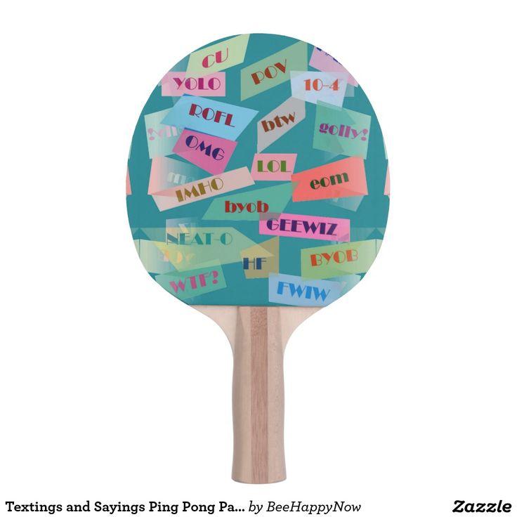 Textings and Sayings Ping Pong Paddle