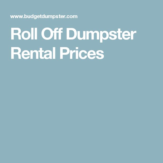 Roll Off Dumpster Rental Prices