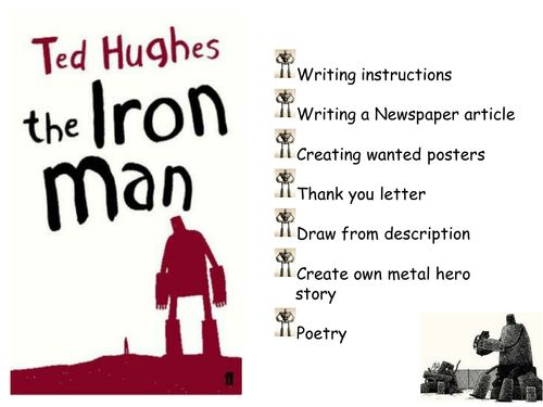 The Iron Man. A series of  creative literacy resources and lessons- Ted Hughes 'The Iron Man' KS2/3
