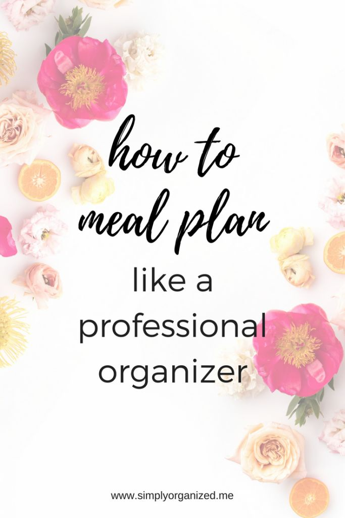 Meal Planning 101: How To Simplify Getting Started!