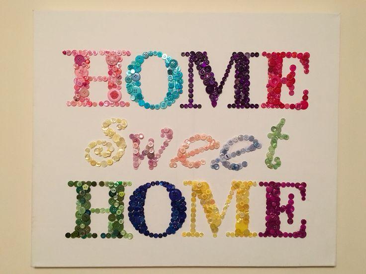 Home sweet home button art. #buttonart