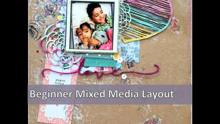 Beginner Mixed Media Scrapbook Tutorial using 2crafty Colourarte Kripa K...
