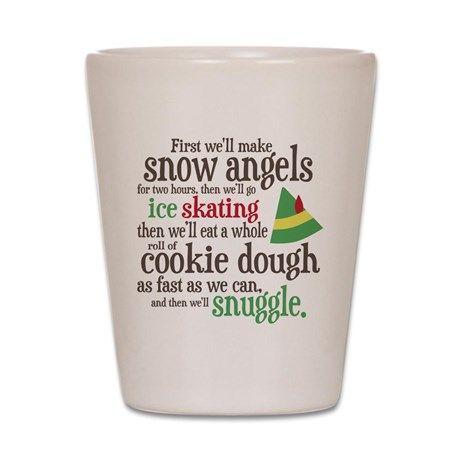#Christmas Movie Elf Buddy the Elf Snuggle Quote Shot Glass $13.99