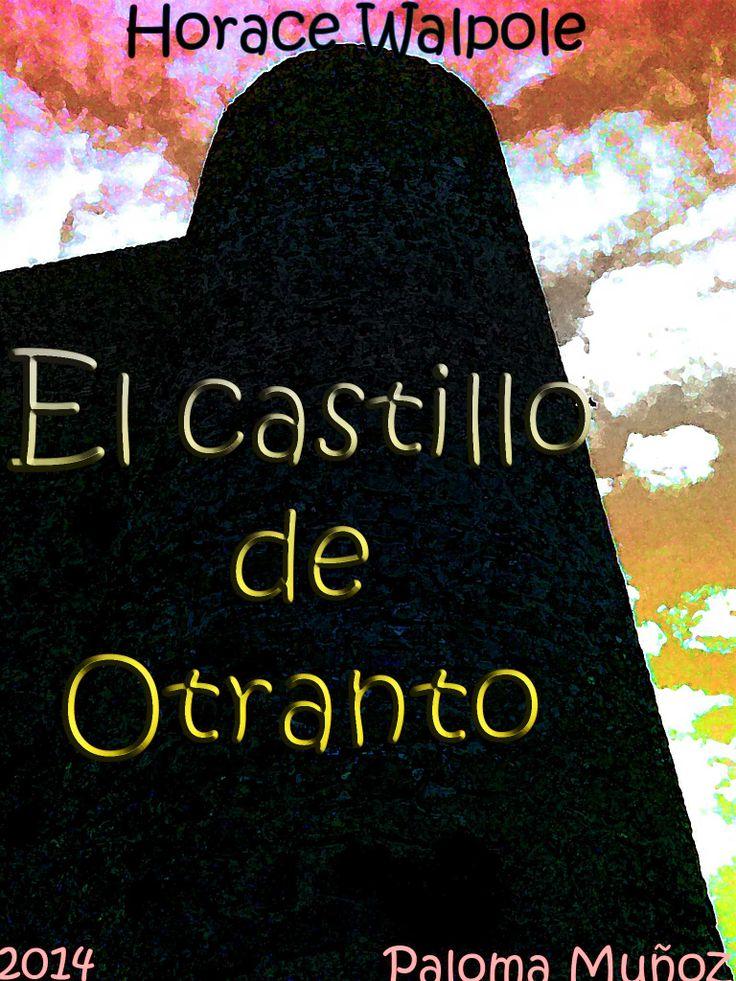Cubierta para la novela El castillo de Otranto de Horace Walpole. Cover of The Castle of Otranto by Horace Walpole