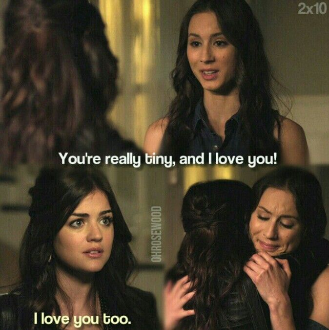 "Aria Montgomery and Spencer Hastings quote ""You're really tiny, and I love you!"" #Sparia"