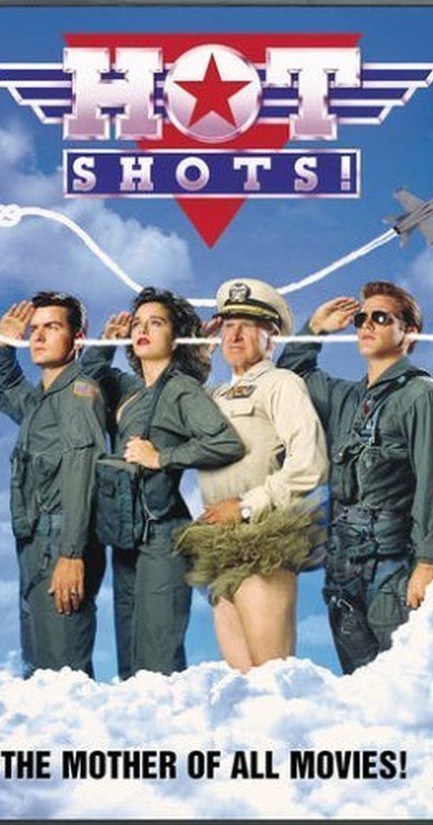 Directed by Jim Abrahams.  With Charlie Sheen, Cary Elwes, Valeria Golino, Lloyd Bridges. A parody of Top Gun (1986) in which a talented but unstable fighter pilot must overcome the ghosts of his father and save a mission sabotaged by greedy weapons manufacturers.