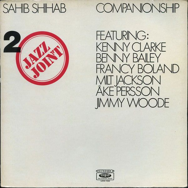 """Sahib Shihab - Jazz Joint Vol. 2 """"Companionship""""  One of the most collectible jazz records there is, but by no means the rarest."""