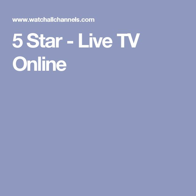 5 Star - Live TV Online