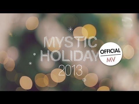 ▶ MYSTIC HOLIDAY 2013 - 크리스마스 소원 Christmas Wishes (Official MV) - YouTube