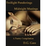 Twilight Ponderings, Midnight Musings (Kindle Edition)By D. G. Gass