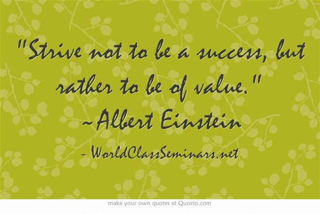 Albert Einstein Quotes Strive Not Success: 40 Best Success Quotes Images On Pinterest