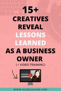 15+ Creatives Reveal Lessons Learned as a Business Owner  http://www.hazelhaven.com/blog/lessons-learned-as-a-business-owner