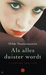 63 best boeken manse images on pinterest books romans and romances als alles duister wordt hilde vandermeeren nur literaire thriller fandeluxe Gallery