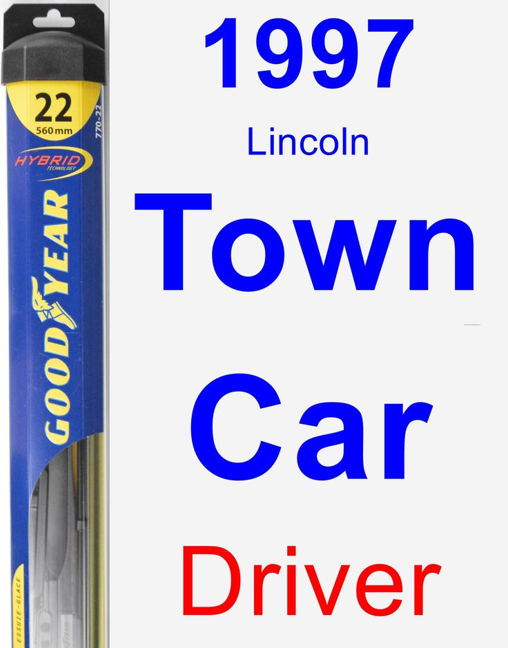 Driver Wiper Blade for 1997 Lincoln Town Car - Hybrid