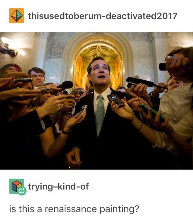 Ted Cruz Tumblr Funny The Funny Humor