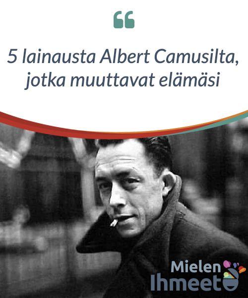 5 lainausta #Albert Camusilta, jotka muuttavat elämäsi  Kirjailija ja Nobel-voittaja Albert #Camus erottui ennen kaikkea tavastaan katsoa elämää. Kirjoissaan hän kertoo #selkeitä esimerkkejä hahmojensa #persoonallisesta kehityksestä. Noissa #hahmoissa voimme nähdä myös itsemme.