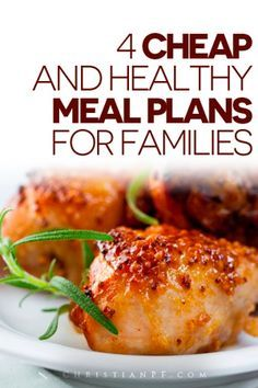 Let's face it; cooking is a part of our lives — every single day of our lives, forever.  Consequently, we often get bored with planning healthy meals for our families.  So here are 4 healthy and cheap #meal plans for families to make your life just a little easier!  Pinned 4100 times