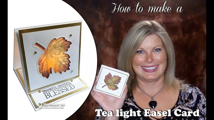 How to make a Thanksgiving Tea Light Easel Card featuring Stampin Up