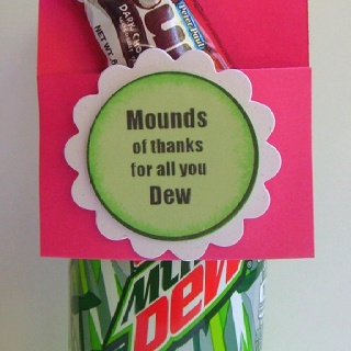MOUNDS OF THANKS FOR ALL YOU DEW.