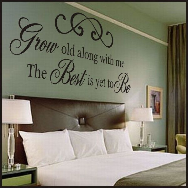Grow old along with me vinyl wall quote creative for Bedroom vinyl quotes