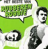 Beste van Rubberen Robbie [CD]