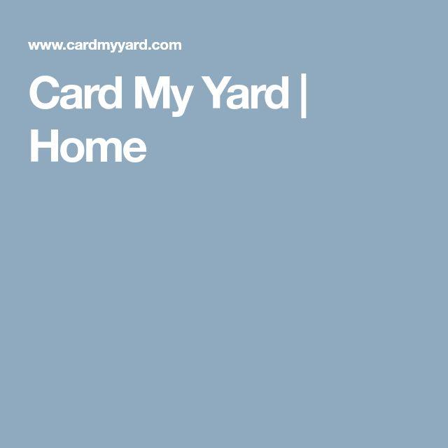 Card My Yard   Home