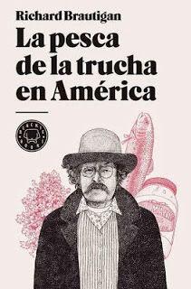 Un libro al día: Richard Brautigan: La pesca de la trucha en América