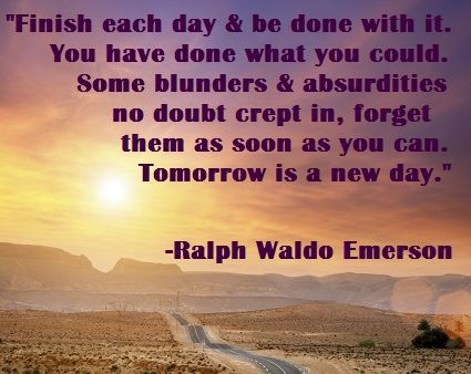 Your Day Is Getting Better U2014 Starting Now. Famous QuotesRalph Waldo  EmersonAdhdInspirational ...