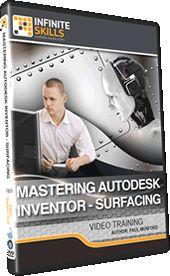 Mastering Autodesk Inventor - Surfacing