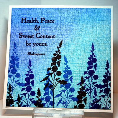 card with silhouette flower images...like the effect of stamping the silhouetted flowers in two different colors...pan pastels used for the gorgeous blues background...
