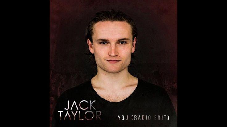 Jack Taylor - You (Radio Edit) - Promo Upload