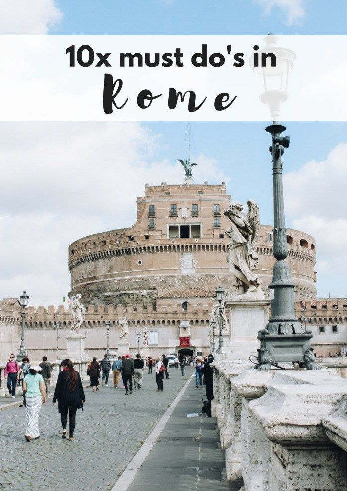 10x must do's in Rome - Map of Joy #rome #italy #italytravel