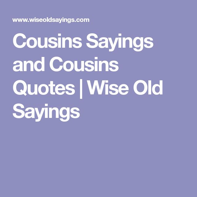 12 Year Old Love Quotes: Best 25+ Cousin Sayings Ideas On Pinterest