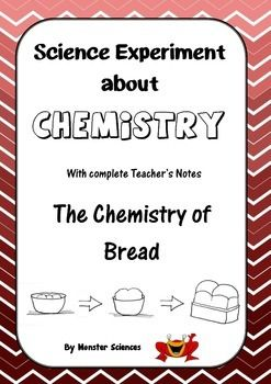 Science Experiment about Chemistry - The Chemistry of Bread