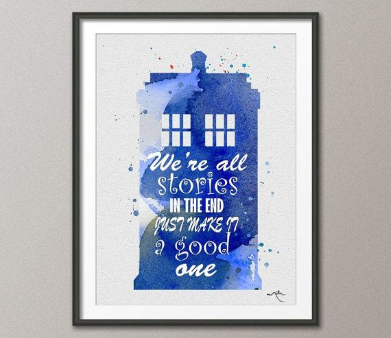 Tardis Quotes 1 Dr Who Watercolor Painting Print by CocoMilla, $15.00