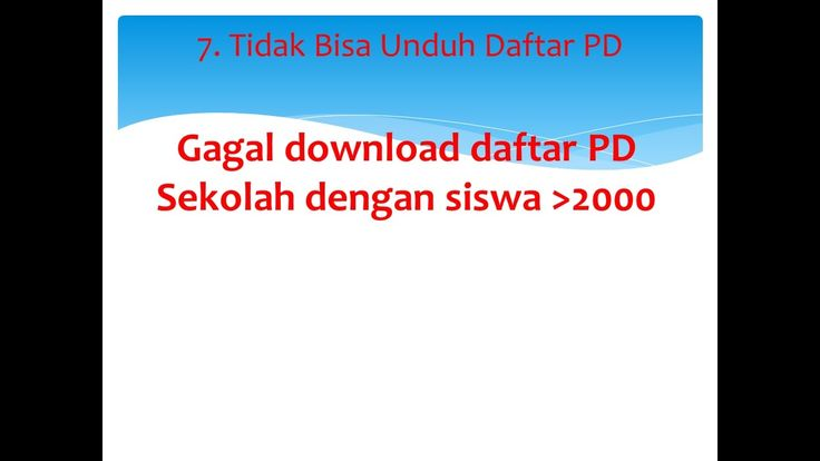 7. TIPS DAPODIK : Mengatasi gagal download data peserta didik